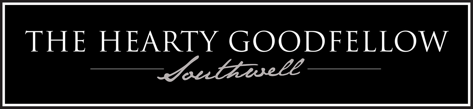 Hearty GoodFellow Southwell